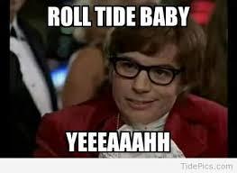 Roll Tide Meme - roll tide baby alabama crimson tide pictures tidepics com
