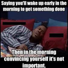 Funny Meme Saying - funny memes waking up early funny memes
