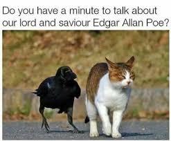 Edgar Allen Poe Meme - dank memes edgar allan poe wattpad