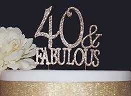 40 cake topper 40 fabulous gold birthday cake topper gold