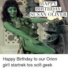 Geek Birthday Meme - 25 best memes about happy birthday susan happy birthday