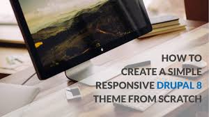 How To Build A Desk From Scratch How To Create A Simple Responsive Drupal 8 Theme From Scratch