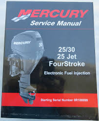 mercury mariner service shop repair manual 25 30 hp 4 stroke efi