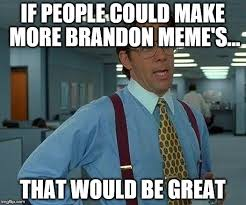 Brandon Meme - sanderson memes page 68 general brandon discussion 17th shard