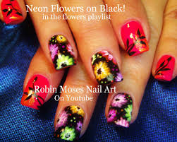 robin moses nail art neon flower nail art to brighten up your day