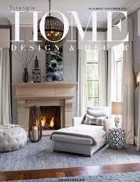 home design and decor magazine home design decor triangle october november 2017 free pdf