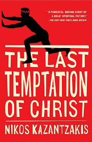 the last temptation of christ nikos kazantzakis p a bien