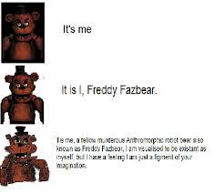 Meme Freddy - increasingly verbose freddy fazbear meme by zaymbussutherland on