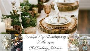 5 thanksgiving tablescapes to kick november the niki