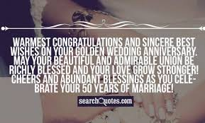 Greetings For 50th Wedding Anniversary 50th Happy Wedding Marriage Anniversary Quotes