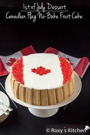 1st of july dessert u2013 canadian flag no bake fruit cake roxy u0027s