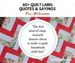 wedding quilt sayings 60 quilt label quotes sayings for all occasions new quilters
