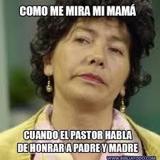 Memes Mama - como me mira mi mam磧 memes cristianos bibliatodo com