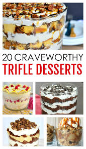 20 craveworthy trifle desserts totally the bomb com