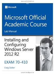 moac lab 70 410 installing and configuring windows server 2012 r2 pdf