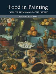 painting book food in painting from the renaissance to the present