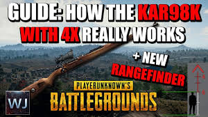 pubg 4x guide outdated guide how kar98k with 4x really works new rangefinder