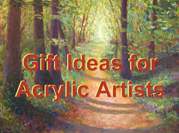 gift ideas for acrylic painting artists acrylic paintings