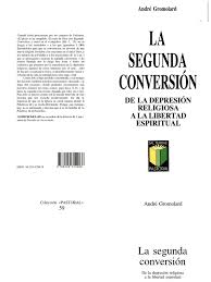 gromolard andre la segunda conversion