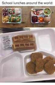 School Lunch Meme - 25 best memes about lunches around the world lunches around