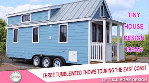 tumbleweed tiny house trailer three tumbleweed thows touring the east coast tiny house design