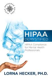 hipaa demystified hipaa compliance for mental health