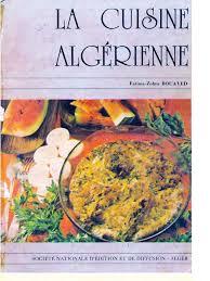 cuisine alg駻ienne cuisine alg駻ienne 100 images cuisine algérienne home