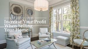 Interior Paint Colors To Sell Your Home Ways To Increase Your Profit When You Sell Your Home Preston