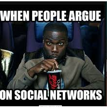 Social Media Meme - when people argue on social networks meme on me me