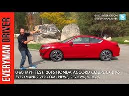 honda accord 0 60 0 60 mph test 2016 honda accord coupe on everyman driver