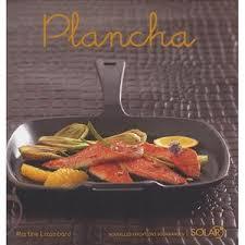 livre cuisine plancha livre cuisine plancha achat vente livre cuisine plancha pas