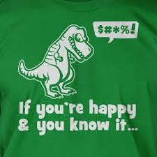 t rex happy and you it 104 best t rex in the house images on ha ha t rex