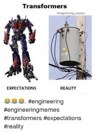 Transformers Meme - transformers memes reality expectations engineering