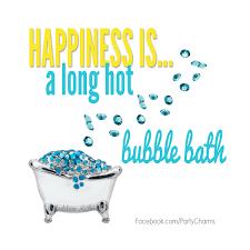 quote about bubble bath happiness is a long bubble bath follow madeleine mcbride