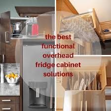 how to trim cabinet above refrigerator the best functional overhead fridge cabinet solutions mecc