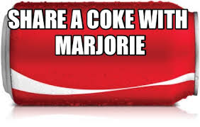 Share A Coke Meme - meme creator share a coke with marjorie meme generator at