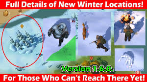 details of the new winter locations in 1 6 0 last day on