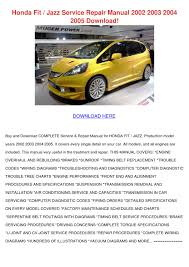 honda fit jazz service repair manual 2002 2003 2004 2005 download