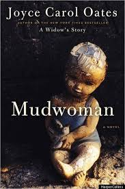 the book we re talking about mudwoman by joyce carol oates