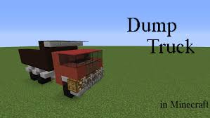 minecraft dump truck how to build a dump truck in minecraft youtube