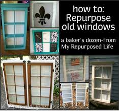 Upcycling Old Windows - old window projects picmia