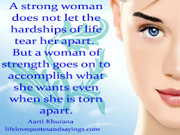 Strength Love Quotes by Strong Quotes U2013 Strong Woman Love Quotes And Sayings 1024x768
