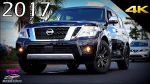 2017 nissan armada platinum 2017 nissan armada platinum ultimate in depth look in 4k youtube