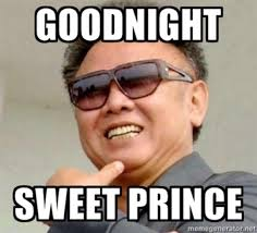Goodnite Meme - image 219300 goodnight sweet prince know your meme