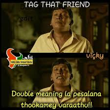 What Is The Meaning Of Meme - best tamil meme collections double meaning
