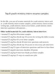 objective for internship resume top8youthministryinternresumesamples 150601105724 lva1 app6891 thumbnail 4 jpg cb 1433156289