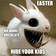 Chocolate Bunny Meme - easter from the dark side imgflip
