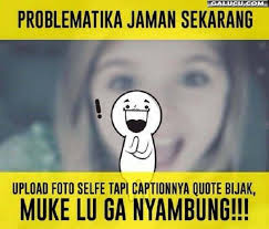 Gambar Meme Indonesia - 489 best gambar lucu images on pinterest meme memes humor and board