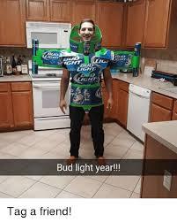 Bud Light Meme - bud ight ght bud light year tag a friend meme on me me