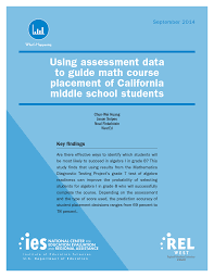 using assessment data to guide math course placement of california